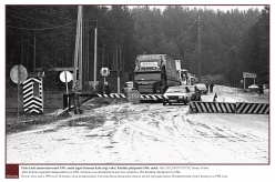 1994 - After Estonia regained independence in 1991, a state border was created in the middle of Setomaa. The Koidula checkpoint in 1994.