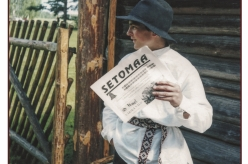 "1998 - In 1995 the newspaper ""Setomaa"" was first issued. It is now published in the Seto language.