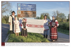 2018 - In 2018 the rural municipality of Setomaa was founded as a result of the administrative reform. This gave the Setos an opportunity to take their own decision on the united territory.